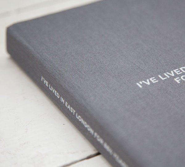 Collector's Edition + Print (SOLD OUT) : I've Lived in East London for 86 ½ Years