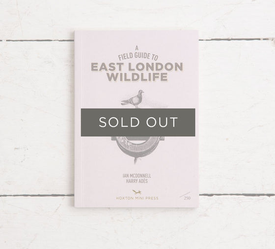 Collector's Edition 'A Field Guide to East London Wildlife'