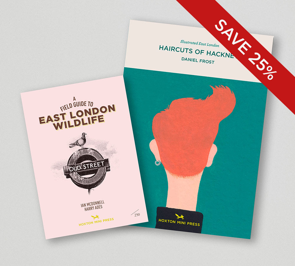 ILLUSTRATED COLLECTOR'S BUNDLE: East London Wildlife + Haircuts of Hackney - save 25%