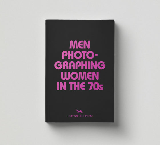 Men Photographing Women in the 70s