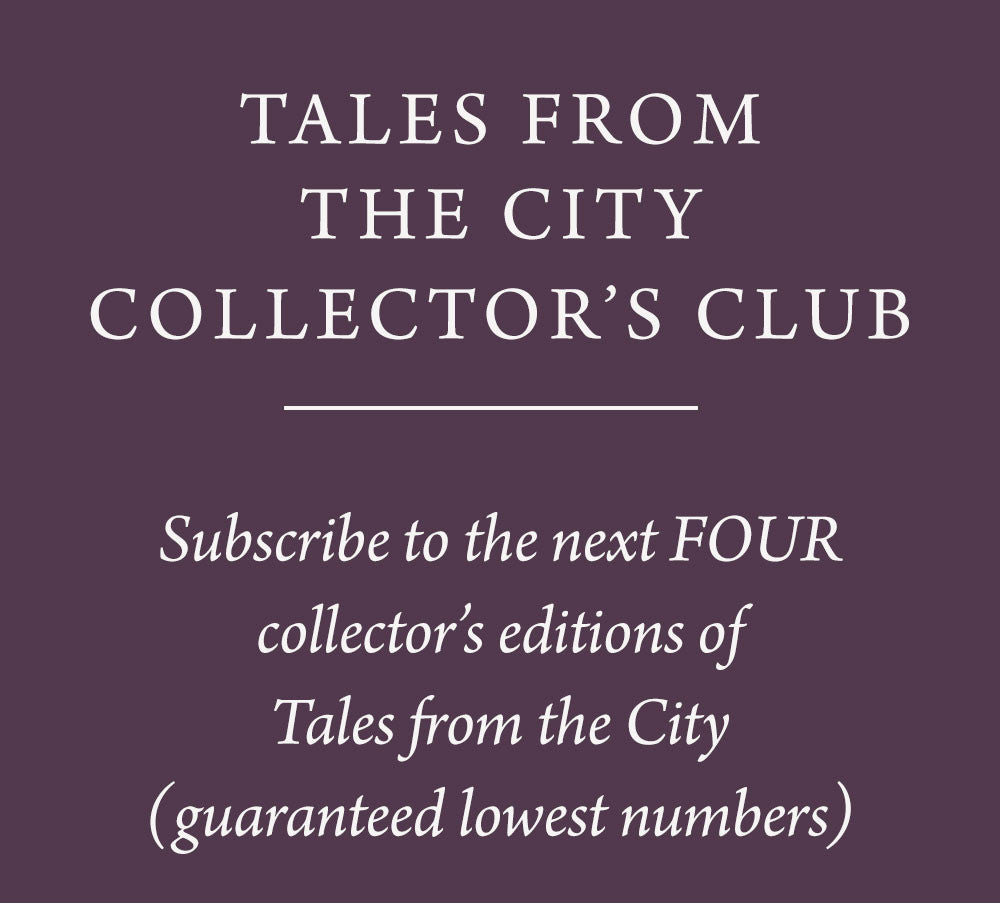 COLLECTOR'S CLUB (Save 25%): Tales from the City