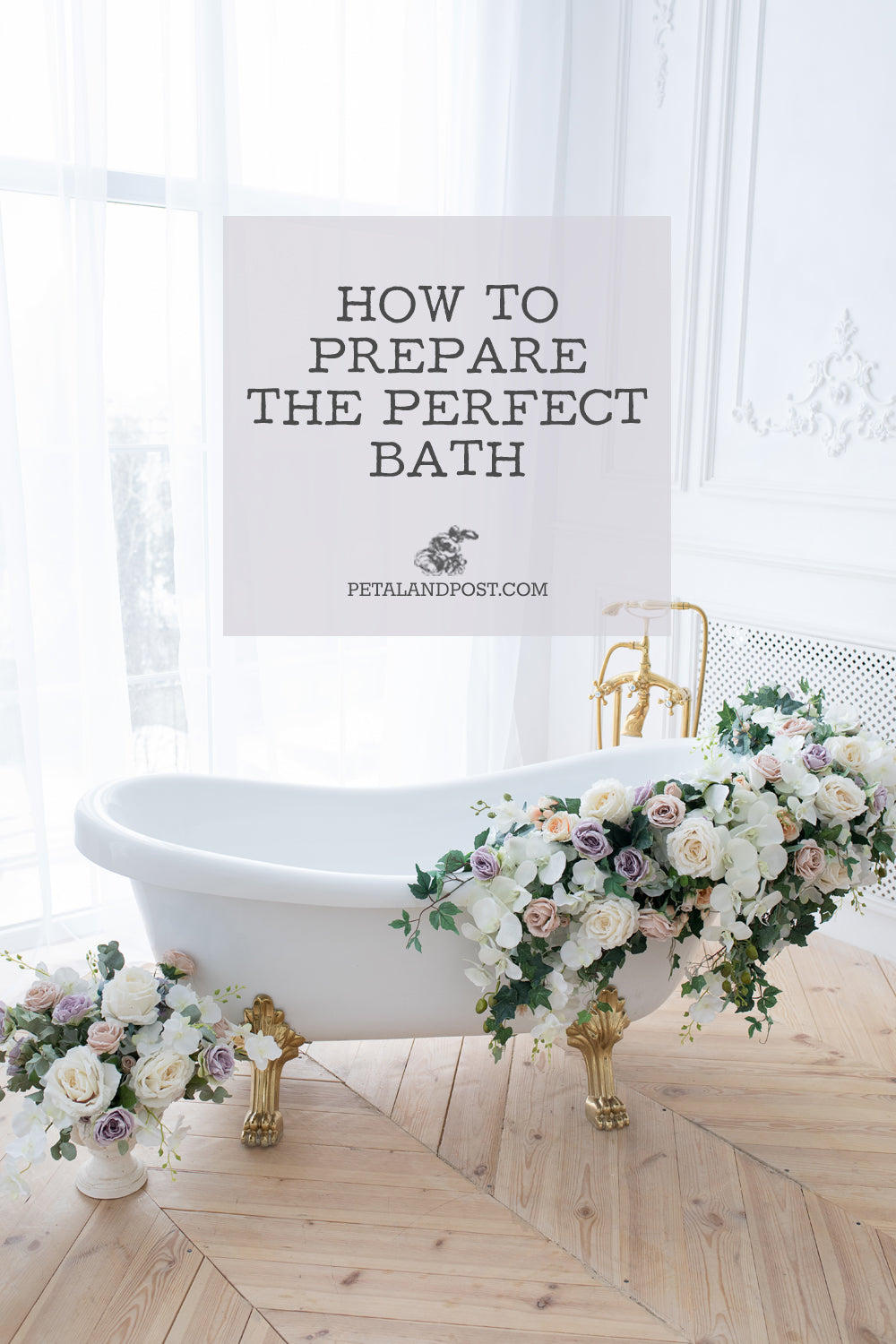 How to prepare the perfect bath.