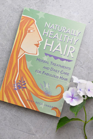 Naturally Healthy Hair, Mary Beth Janssen