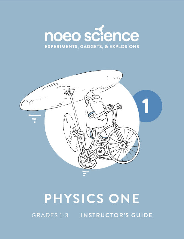 Noeo Science: Physics 1 Instructor's Guide