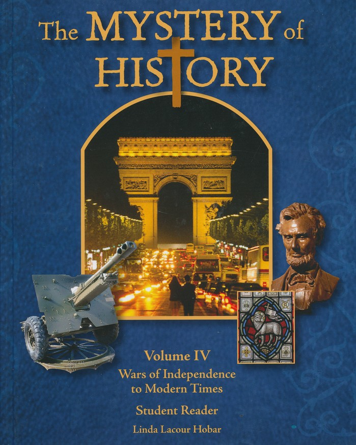 The Mystery of History, Volume IV Textbook and Digital Companion