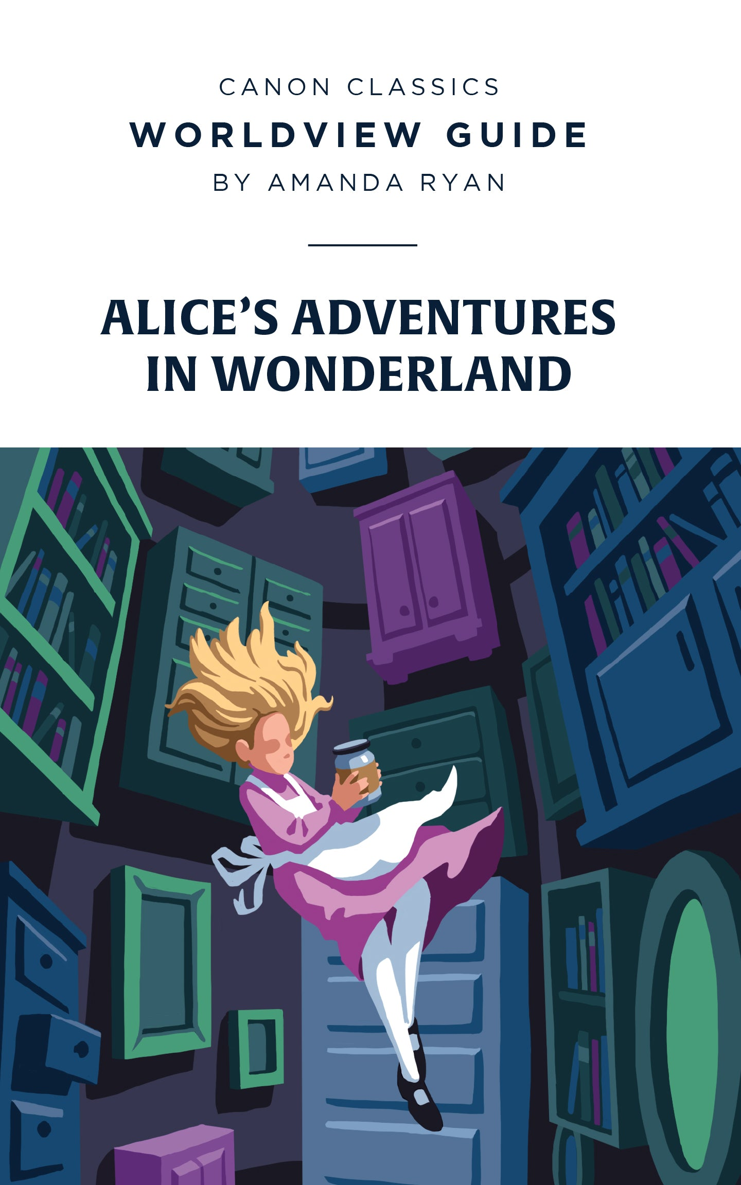 Worldview Guide for Alice's Adventures in Wonderland