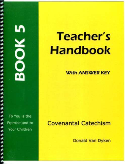 Covenantal Catechism, Book 5
