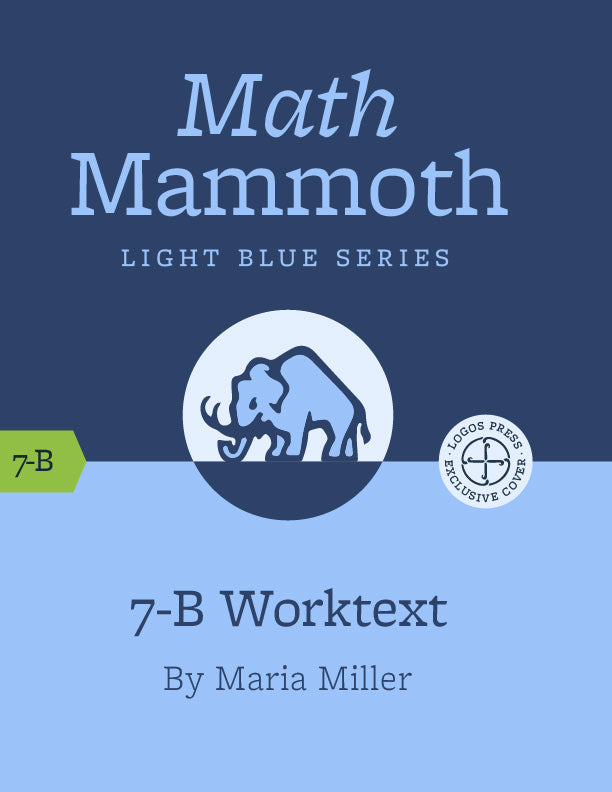 Math Mammoth – Grade 7-B Worktext