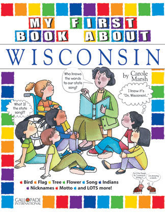 My First Book About Wisconsin