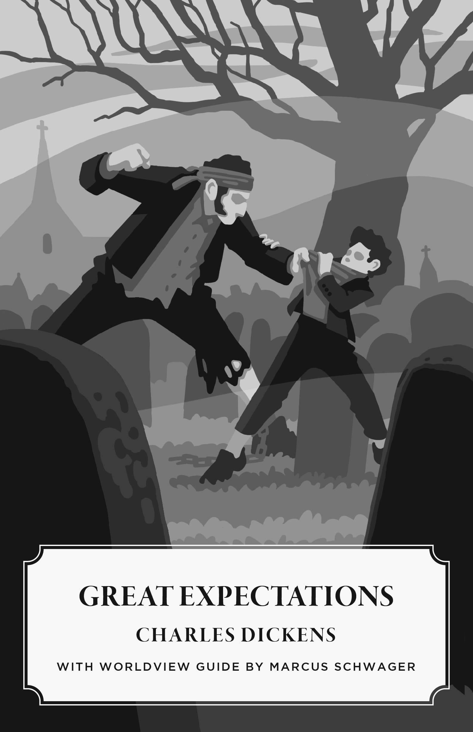 Great Expectations (Worldview Edition)