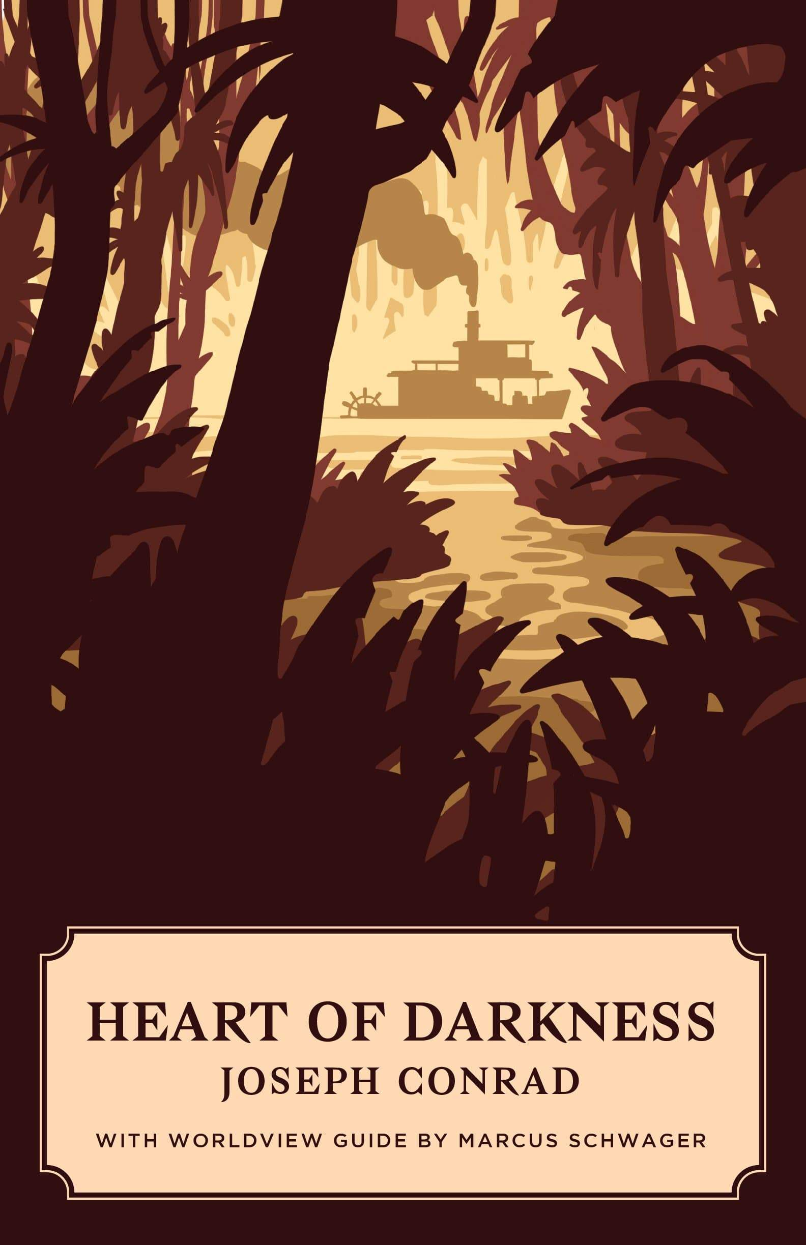 Heart of Darkness (Worldview Edition)