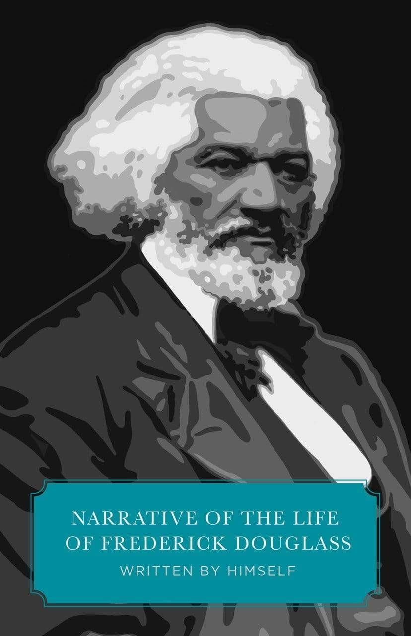 Narrative of the Life of Frederick Douglass (Worldview Edition)