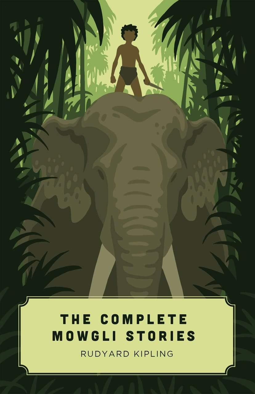 The Complete Mowgli Stories