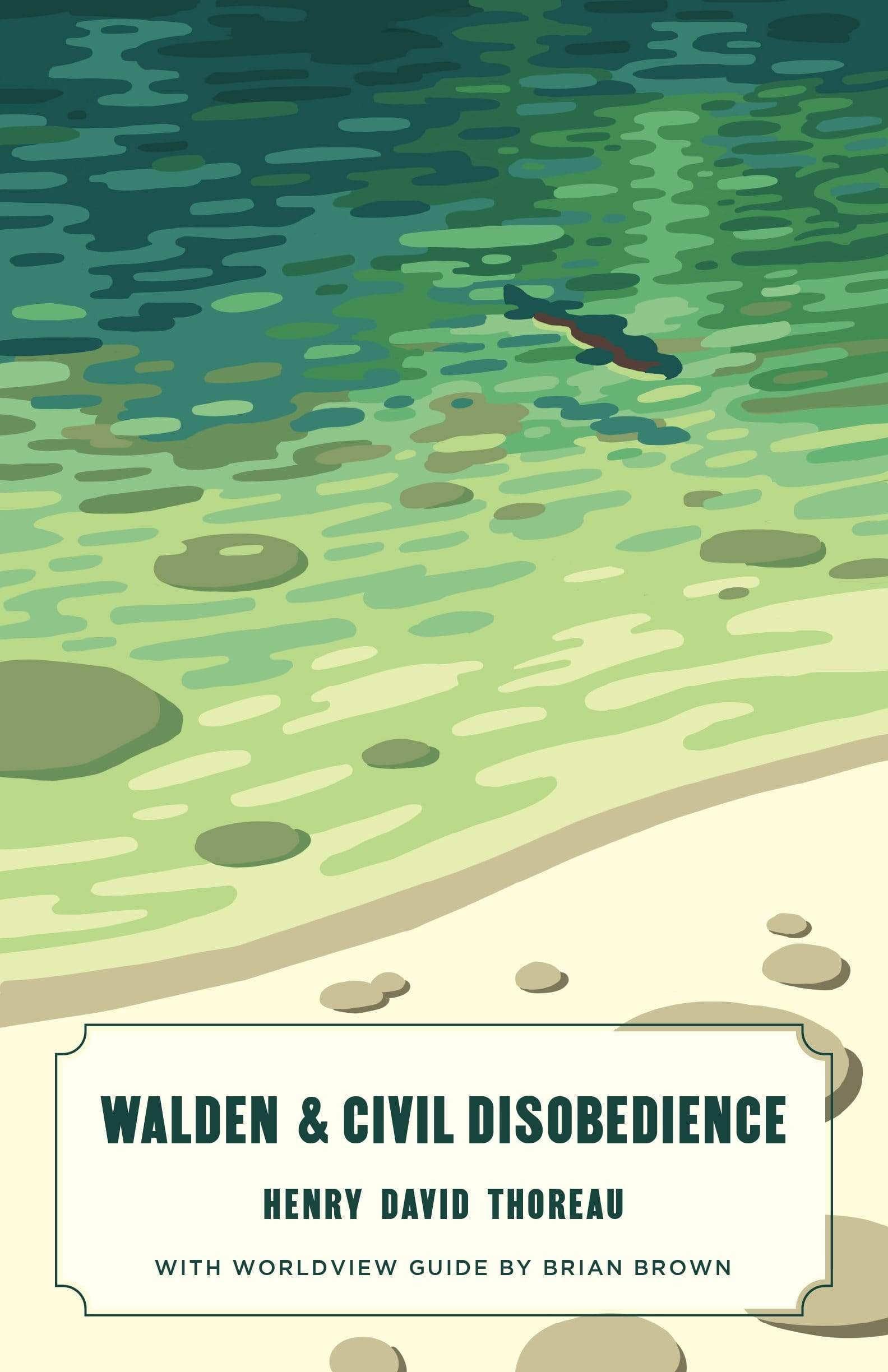 Walden and Civil Disobedience (Worldview Edition)