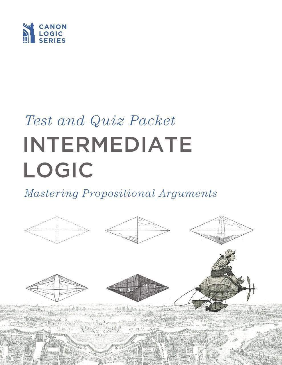 Intermediate Logic: Test & Quiz Packet