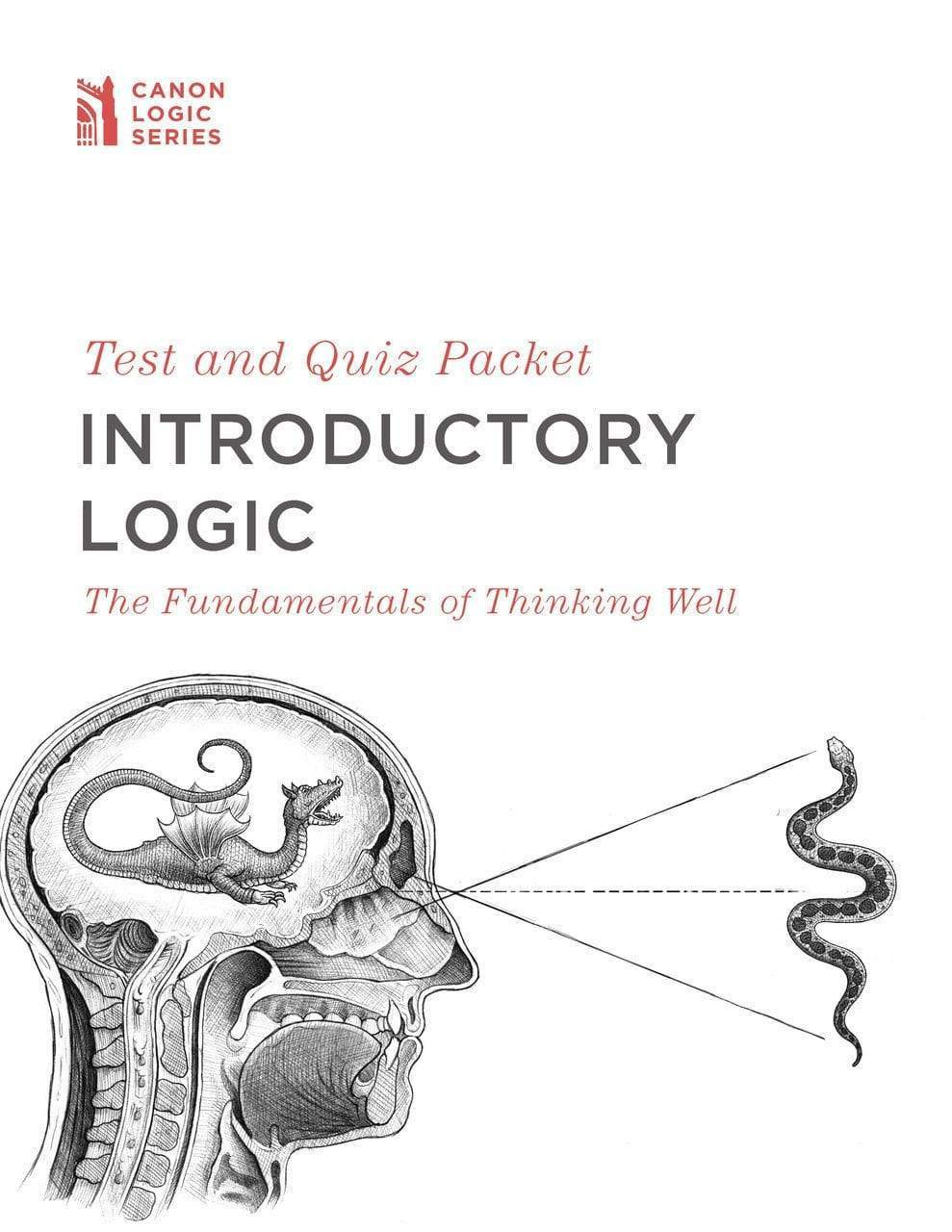 Introductory Logic: Test & Quiz Packet