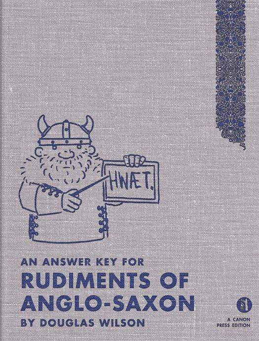 Rudiments of Anglo-Saxon Answer Key