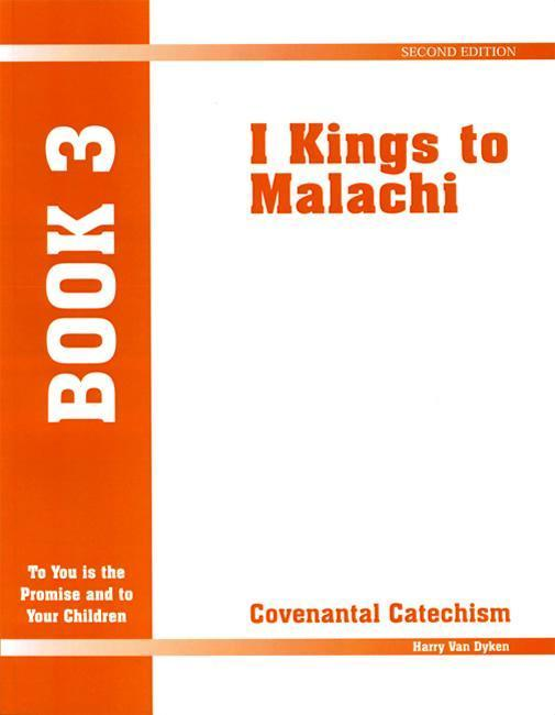 Covenantal Catechism, Book 3: 1 Kings to Malachi