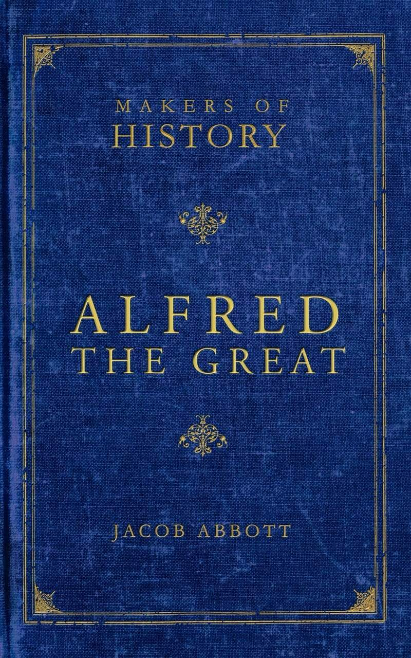 Makers of History: Alfred the Great
