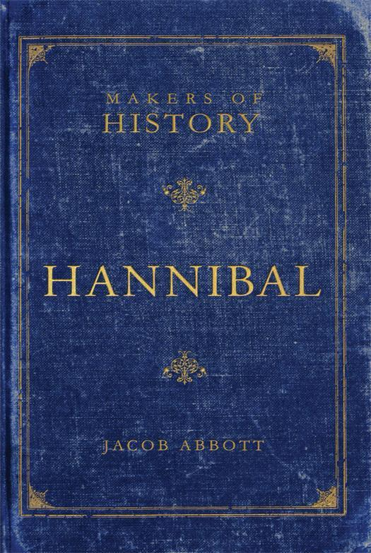 Makers of History: Hannibal