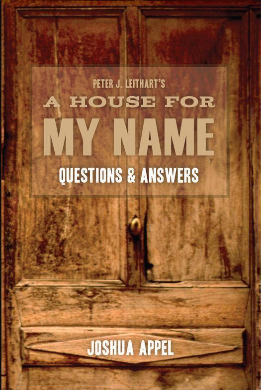 A House For My Name: Q&A