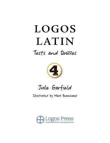 Logos Latin 4 Quizzes and Tests