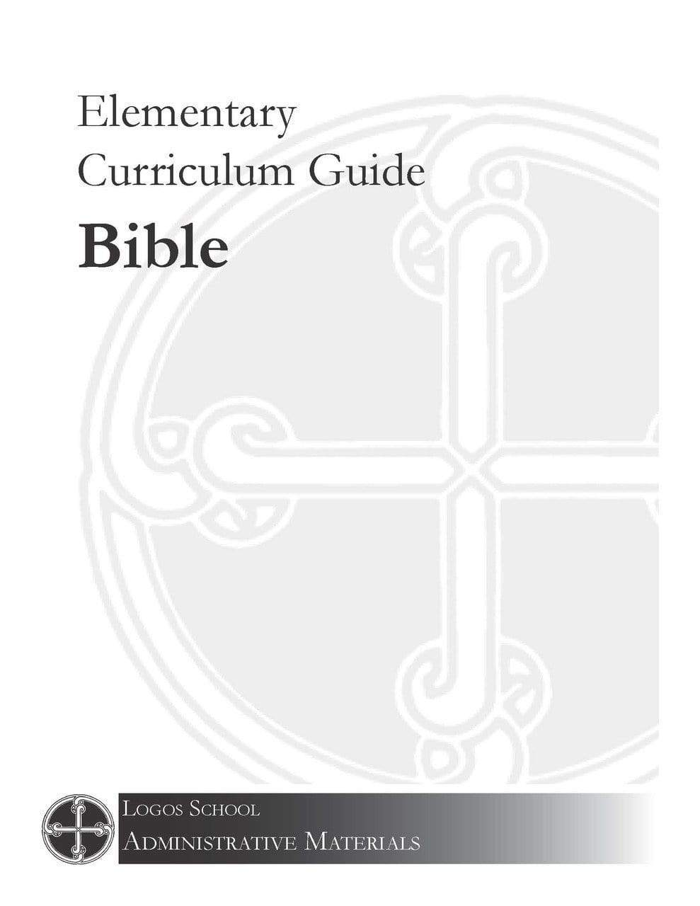 Elementary Curriculum Guide – Bible (Download)