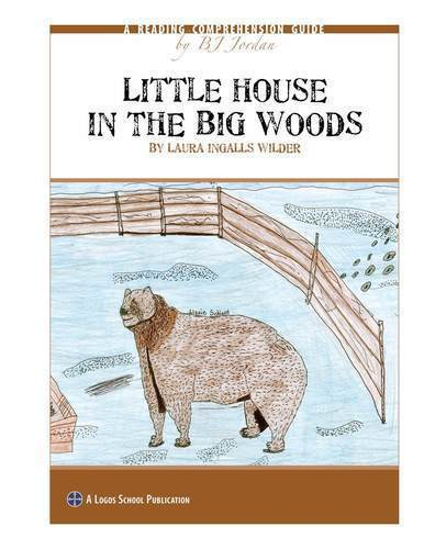 Little House in the Big Woods – Reading Guide (Download)