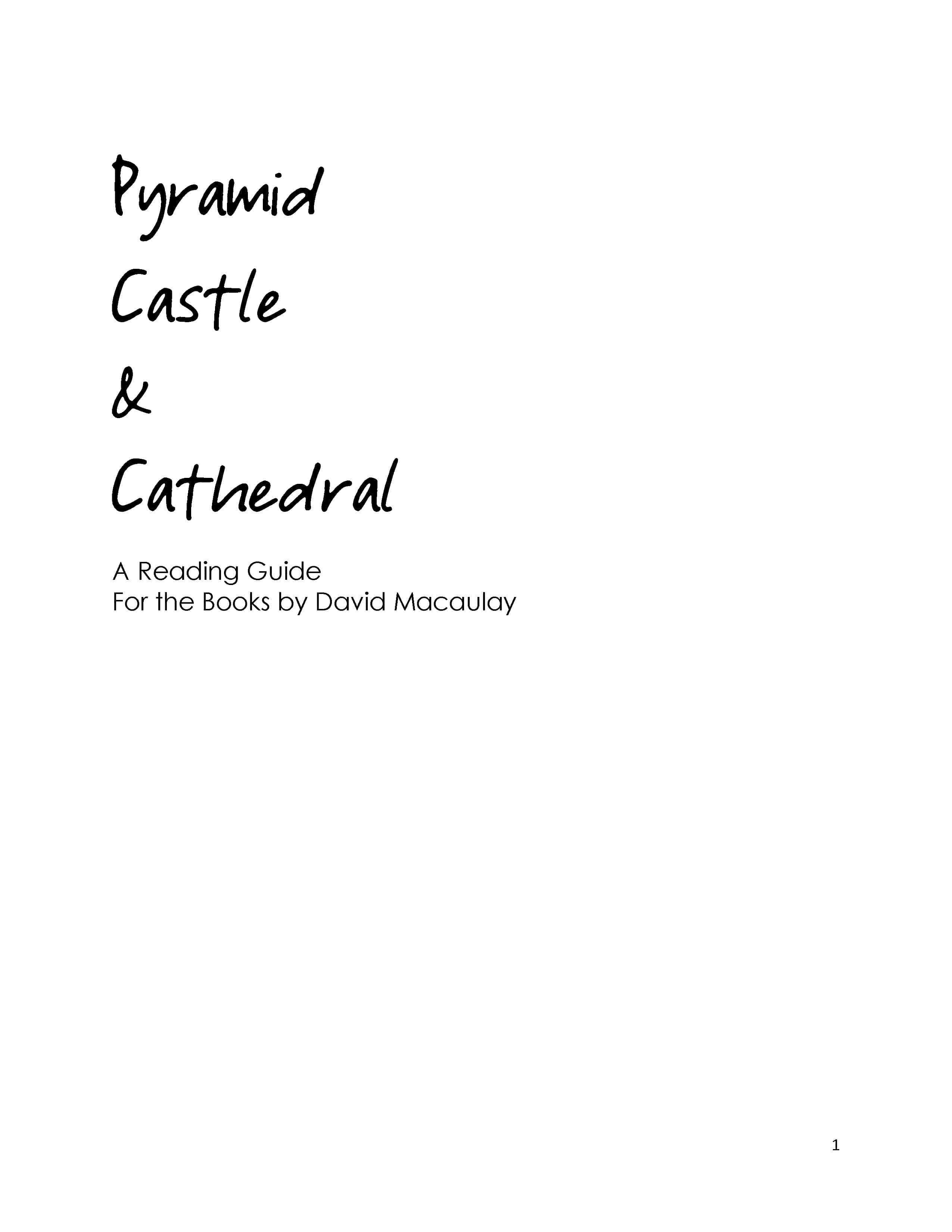 Pyramid, Castle & Cathedral (Three Books by David Macaulay) – Reading Guide (Download)
