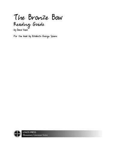 The Bronze Bow – Reading Guide (Download)