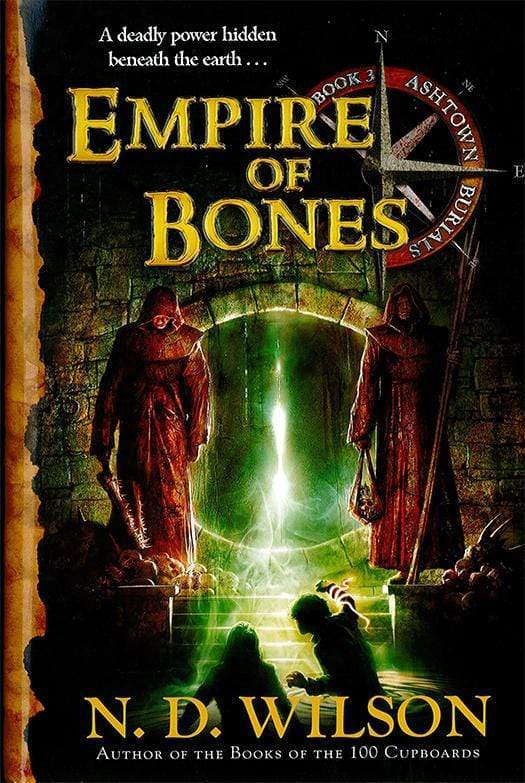 Empire of Bones: Ashtown Burials #3 (paperback)