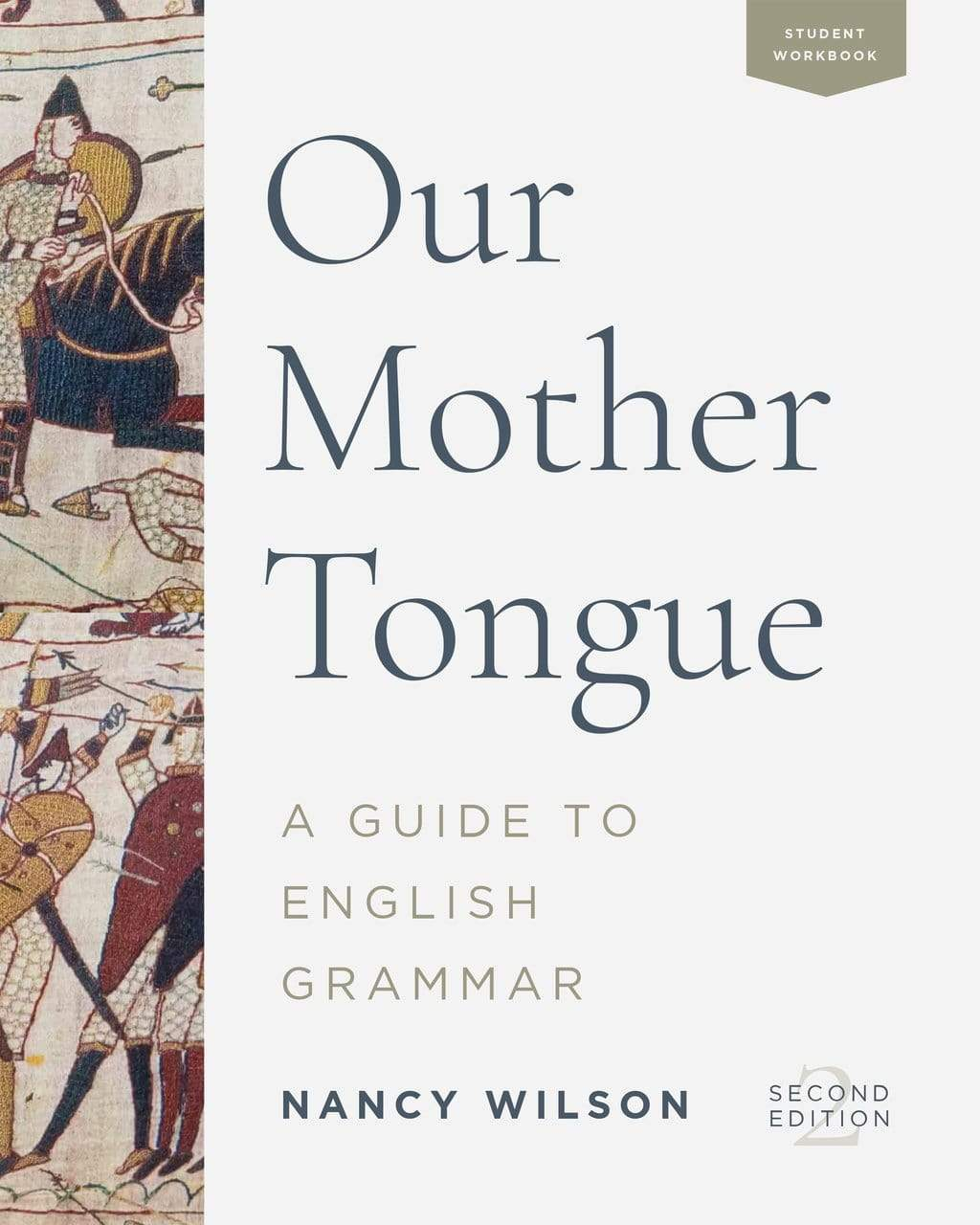 Our Mother Tongue: Student Workbook