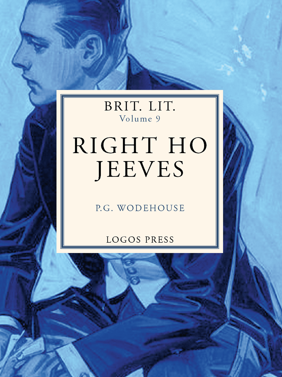 Brit Lit Vol. IX – Right Ho Jeeves
