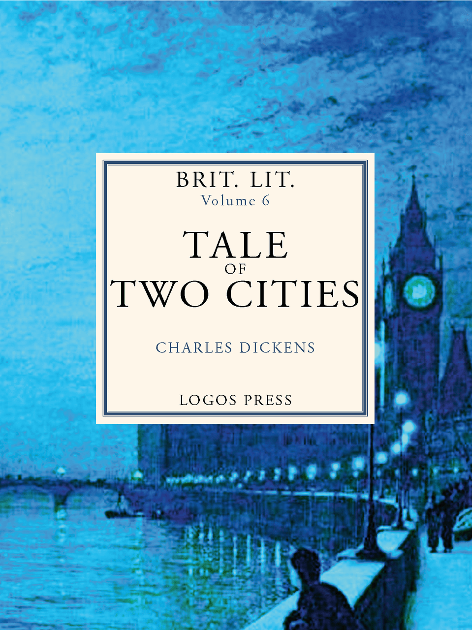 Brit Lit Vol. VI – Tale of Two Cities
