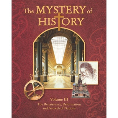 The Mystery of History, Volume III Textbook and Digital Companion