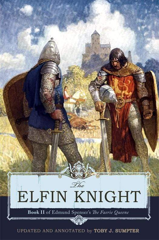The Elfin Knight: Book 2 of Edmund Spenser's 'The Faerie Queene'