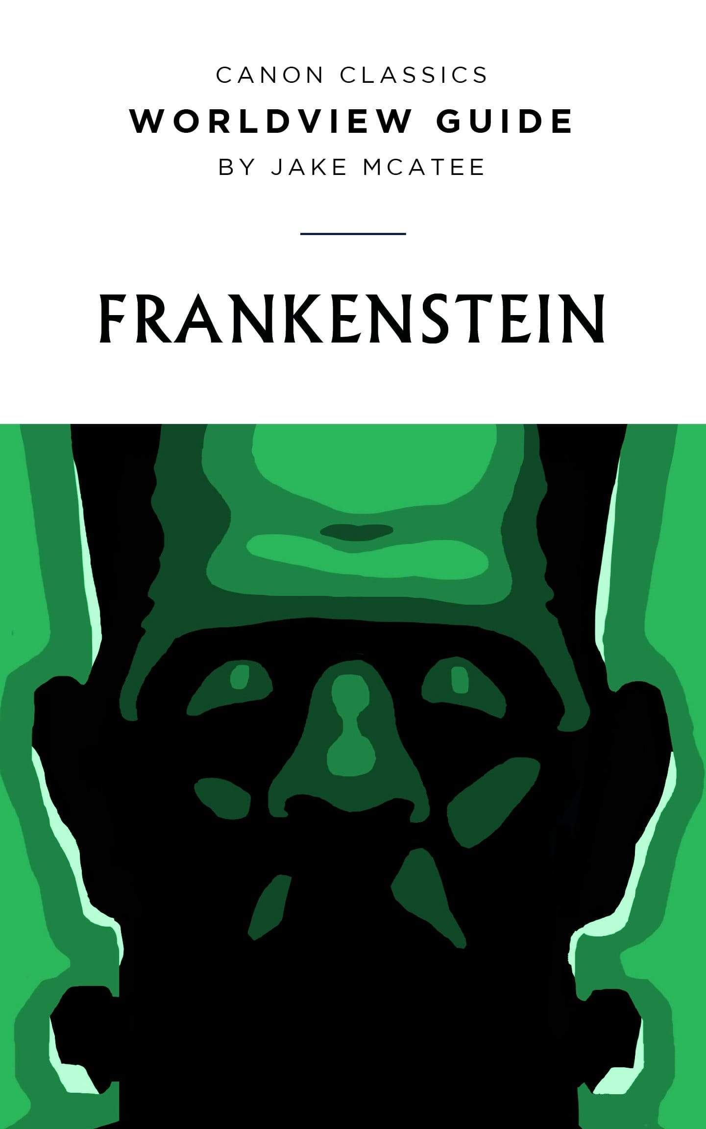 Worldview Guide for Frankenstein