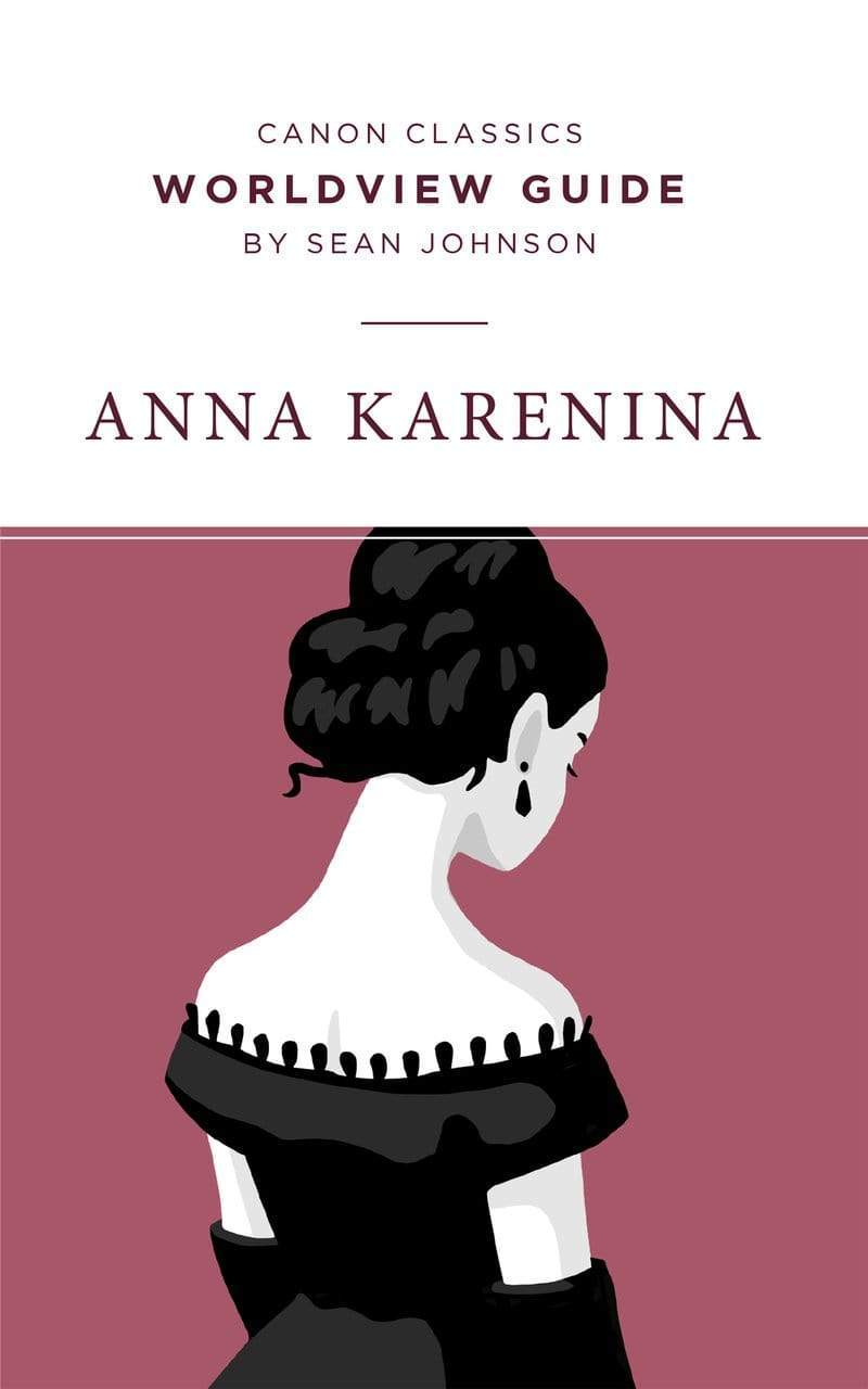 Worldview Guide for Anna Karenina