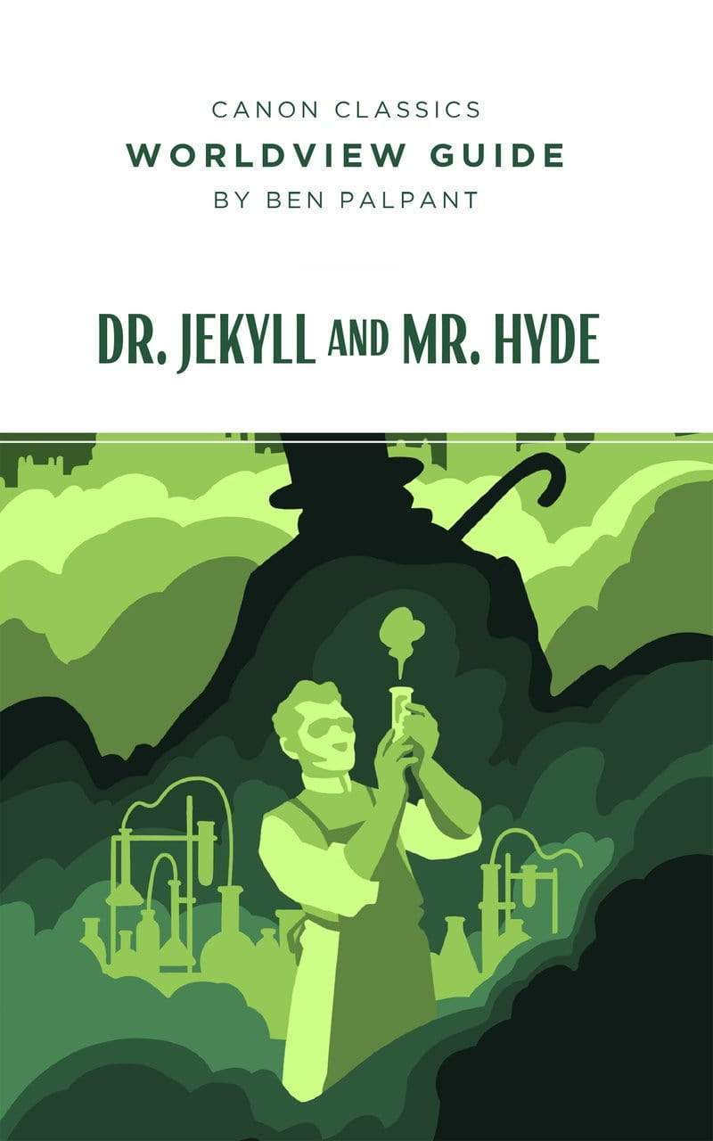 Worldview Guide for Dr. Jekyll and Mr. Hyde