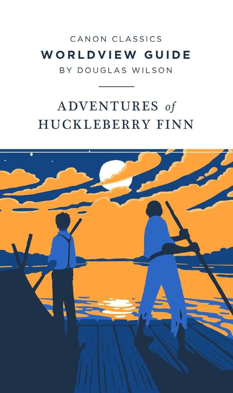 Worldview Guide for Huckleberry Finn