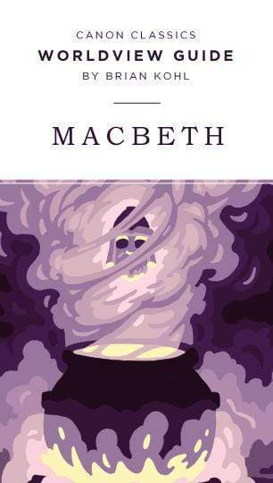 Worldview Guide for Macbeth