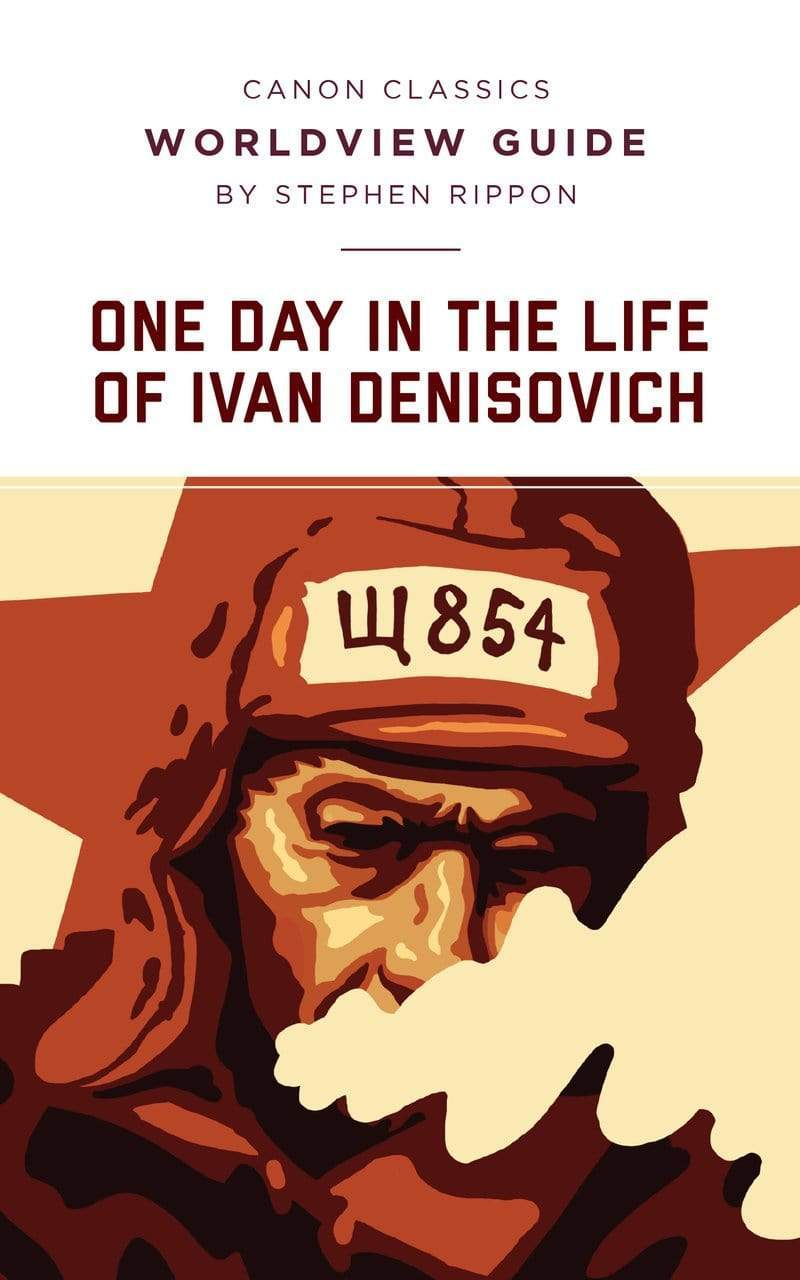 Worldview Guide for One Day in the Life of Ivan Denisovich