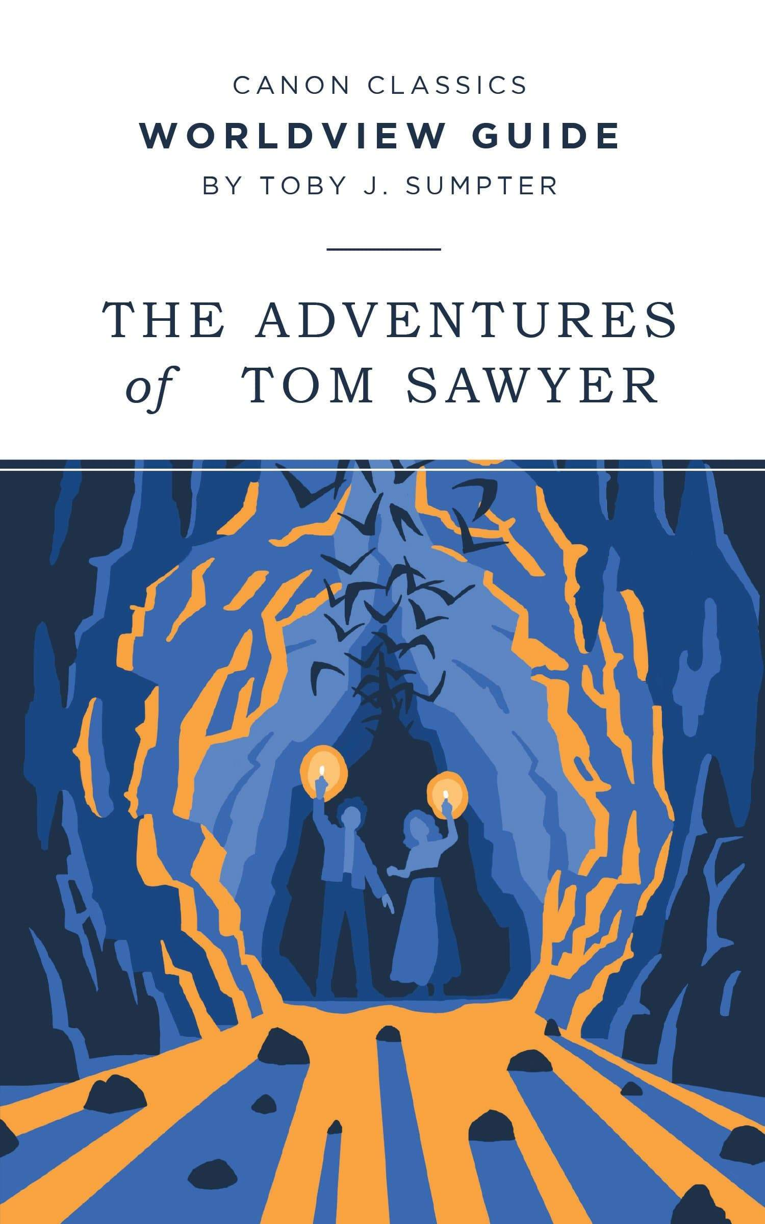 Worldview Guide for The Adventures of Tom Sawyer