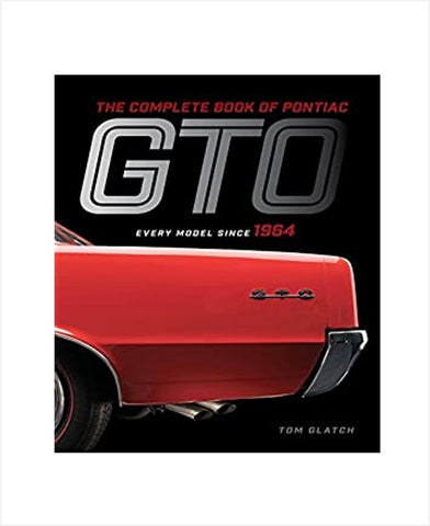 Complete Book of Pontiac GTO since 1964 Book
