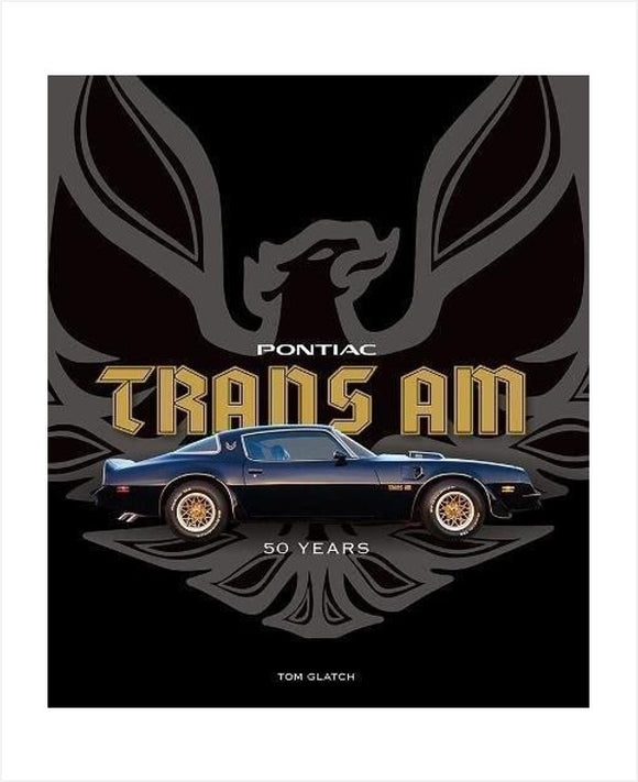 Pontiac Trans Am 50 Years Book