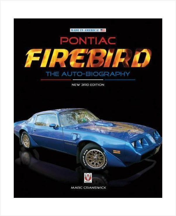 Pontiac Firebird - The Auto-Biography New 3rd Edition Book