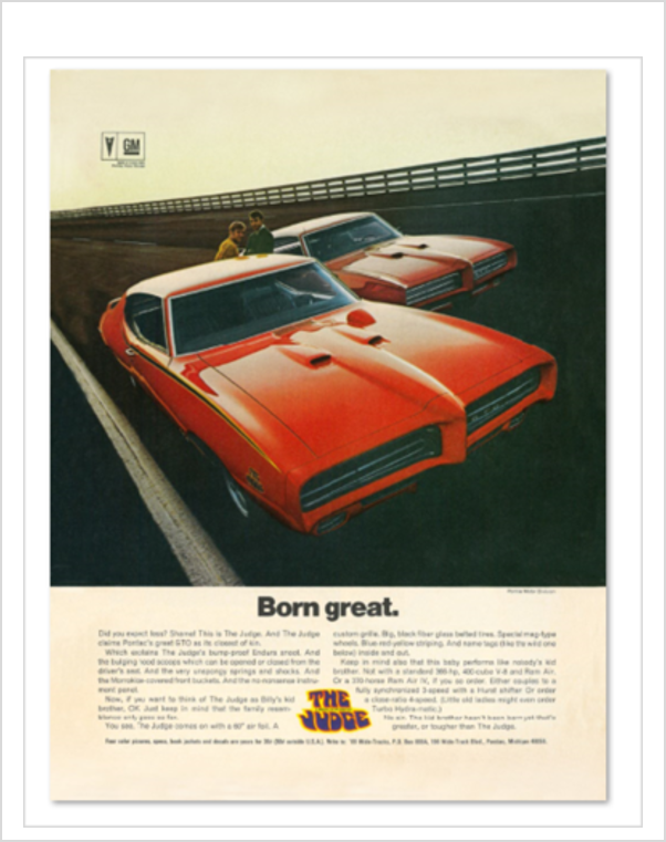 "Pontiac GTO Judge ""Born Great"" GM ad Banner or Metal sign"
