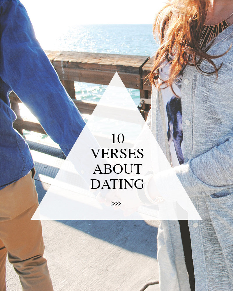 10 Verses About Dating