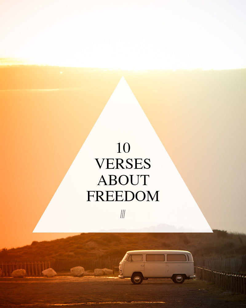 10 Verses About Freedom