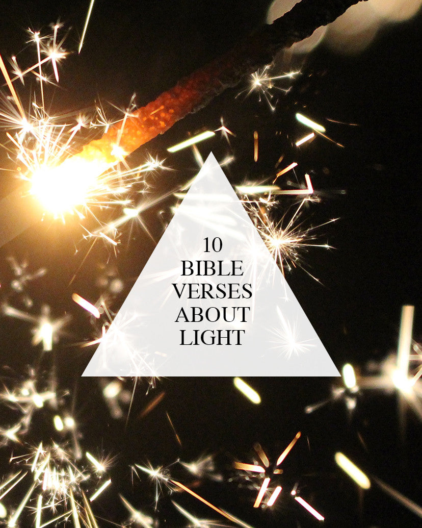 10 bible verses about light walk in love